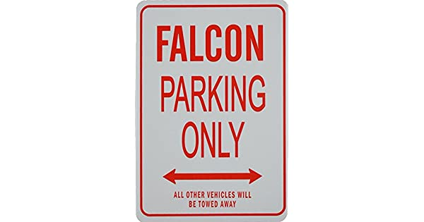 Amazon.com: Falcon Parking Only Sign – Ford: Automotive