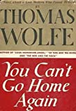 Front cover for the book You Can't Go Home Again by Thomas Wolfe