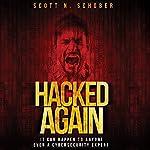 Hacked Again | Scott N. Schober