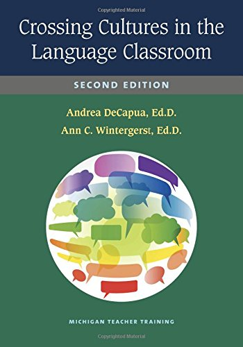 Crossing Cultures in the Language Classroom, Second Edition
