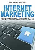 Internet Marketing: The Key to Increased Home Sales