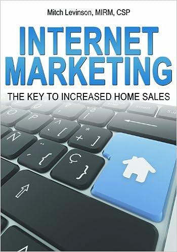 Read Internet Marketing: The Key to Increased Home Sales PDF, azw (Kindle), ePub