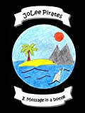 img - for JoLee Pirates - 2. Message in a bottle book / textbook / text book