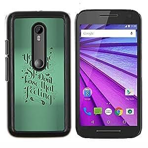 Stuss Case / Funda Carcasa protectora - Verde motivación Caligrafía texto de Blur - Motorola MOTO G3 ( 3nd Generation )