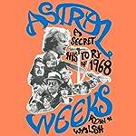 Astral Weeks | Ryan H. Walsh