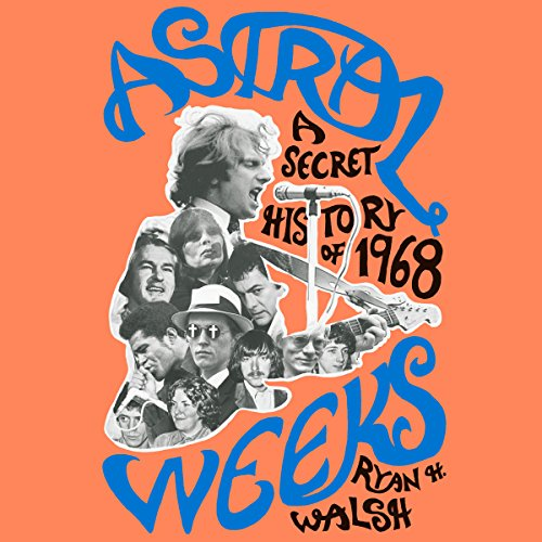 Astral Weeks by Penguin Audio