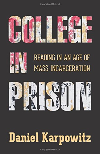 Image of College in Prison: Reading in an Age of Mass Incarceration