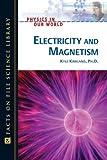 Electricity and Magnetism, Kyle Kirkland, 0816061122