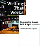 Writing That Works 12e and Documenting Sources in MLA Style 12th Edition