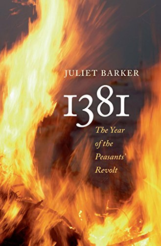 Amazon 1381 the year of the peasants revolt ebook juliet 1381 the year of the peasants revolt by barker juliet fandeluxe Document