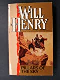 Pillars of the Sky, Will Henry, 0553288784