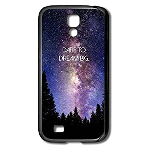 Galaxy S4 Cases Dare Dream Big Design Hard Back Cover Shell Desgined By RRG2G
