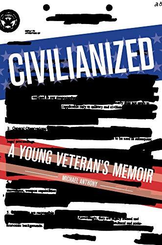 Civilianized: A Young Veteran's Memoir