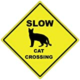 Slow Cat Crossing - 15'' Diamond Aluminum Caution Sign - Made In The USA