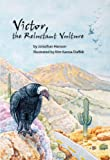 Victor, the Reluctant Vulture, Jonathan Hanson, 1886679452