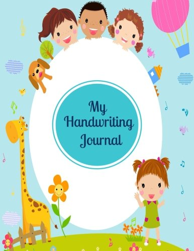 Download My Handwriting Journal: Kids Writing Skills Practice Paper Workbook, Notebook Journal Worksheets Activities Book For Children To Learn How To Write, ... 8.5'x11 Paperback (Early Years) (Volume 35) pdf epub