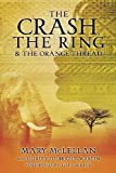 The Crash, the Ring and the Orange Thread, Mary McLellan, 1626972990