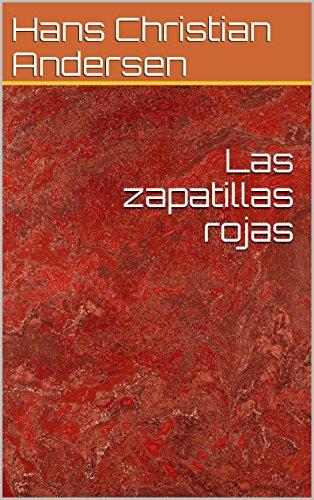 Las zapatillas rojas by [Andersen, Hans Christian]