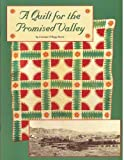A Quilt for the Promised Valley, Carolyn O. Davis, 0963509225