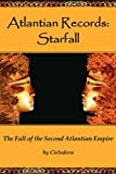 Atlantian Records Starfall, Cieladora, 0981617948