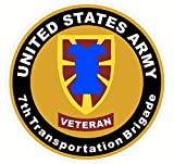1 Set Important Fashionable US Army Veteran 7th Tranportation Brigade Sticker Signs Indoor Windows Military Size 8