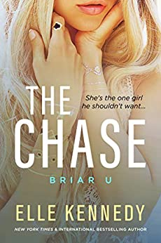 The Chase (Briar U Book 1) by [Kennedy, Elle]