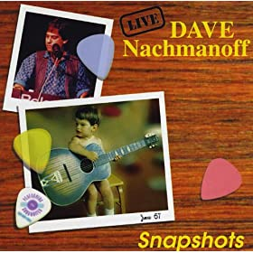 Dave Nachmanoff Snapshots