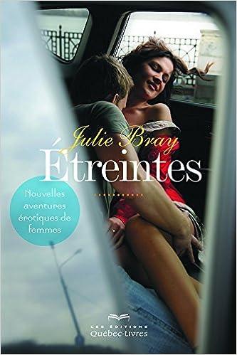Julie Bray - Etreintes