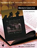 img - for Broken Ground (Between the Covers Collection) book / textbook / text book