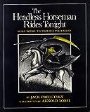 The Headless Horseman Rides Tonight, Jack Prelutsky, 0688802737