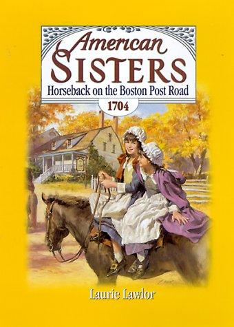 Download Horseback On The Boston Post Road, 1704 (American Sisters) ebook