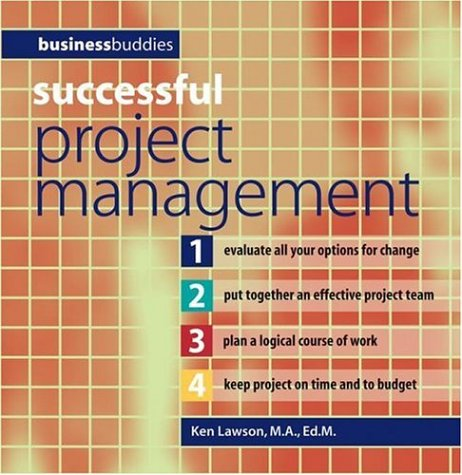 Successful Project Management (Business Buddies Series)
