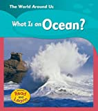 What Is an Ocean?, Monica Hughes, 1403462771