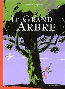 """Afficher """"Le Grand arbre"""""""