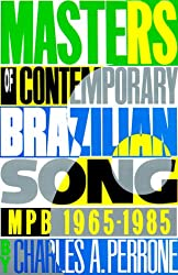 Masters of Contemporary Brazilian Song: Mpb 1965-1985
