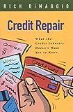Credit Repair, Richard DiMaggio, 0971711925