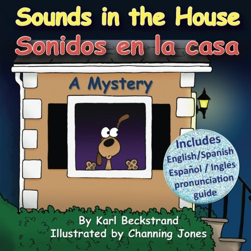 Sounds in the House - Sonidos en la casa: A Mystery (In English and Spanish) (Mini-mysteries for Minors) (English and Spanish Edition) by Brand: Premio Publishing Gozo Books, LLC