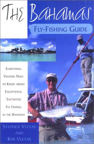 The Bahamas Fly-Fishing Guide ebook