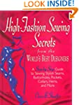 HIGH FASHION SEWINGSECRETS: From The...