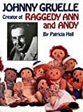 Johnny Gruelle, Creator of Raggedy Ann and Andy