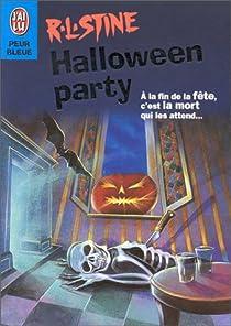 Fear Street, tome 8 : Halloween Party par Stine