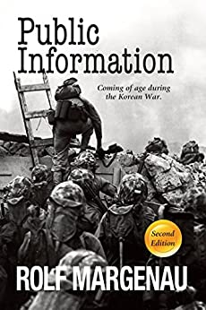 Public Information: Coming of Age During the Korean War by [Margenau, Rolf]