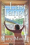 Last Tango in Toulouse, Mary Moody, 0732911761