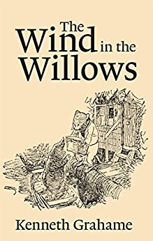 The Wind in the Willows Summary & Study Guide