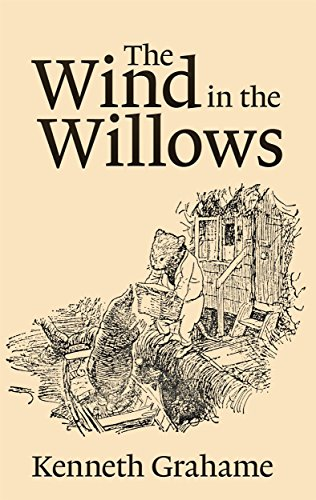 The Wind in the Willows by [Kenneth Grahame]