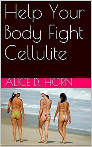 Help Your Body Fight Cellulite
