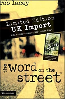 The Word on the Street: Limited Summer Edition by rob Lacey (July 19,2004)