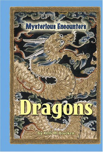 Download Dragons (Mysterious Encounters) PDF