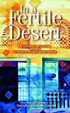 Front cover for the book In a fertile desert : modern writing from the United Arab Emirates by Denys Johnson-Davies