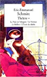 Théâtre : La Nuit de Valognes - Le Visiteur - Le Ballon - L'Ecole du diable par Schmitt